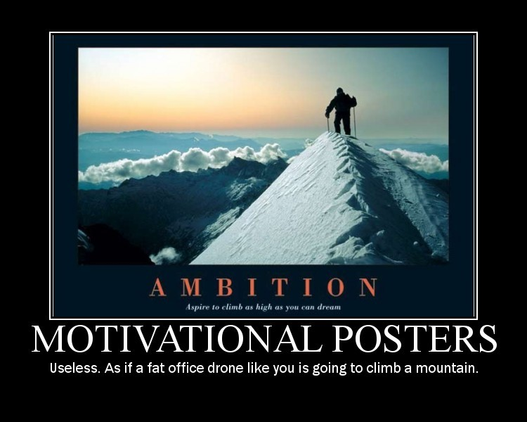 motivational_poster1_funny_Motivational_Posters-s750x600-28236